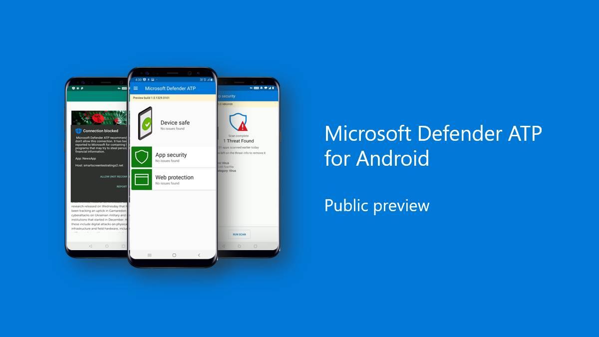 Microsoft Defender ATP chega oficialmente ao Android