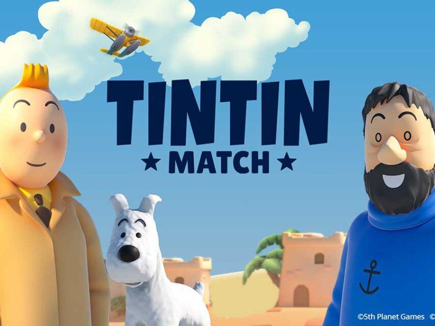 Tintin Match - O novo jogo de quebra-cabeças para Android e iOS